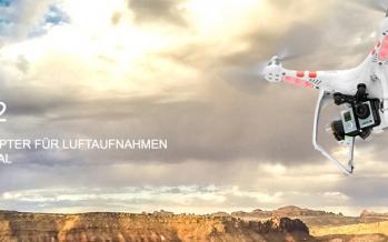 Wie deine Kamera fliegen lernt – Phantom 2
