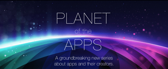 lo-c planet of the apps apple Apple Planet of the Apps: Apple arbeitet an erster TV-Serien Eigenproduktion Apples TV Serie heisst Planet of the Apps 660x271