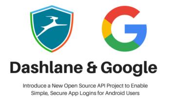 Open YOLO: Google und Dashlane arbeiten gemeinsam an zentralem App-Login