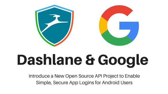 lo-c open yolo dashlane Open YOLO Open YOLO: Google und Dashlane arbeiten gemeinsam an zentralem App-Login Dashlane and Google mit Open YOLO
