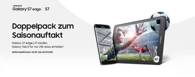 Samsung Galaxy Tablet Samsung Bundle-Aktion: Samsung Galaxy S7 (Edge) mit vergünstigtem Tablet Samsung Galaxy Tablet sparen 660x260