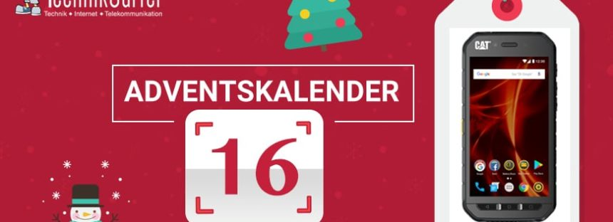 Adventskalender Tag 16: Der smarte Outdoorprofi von CAT